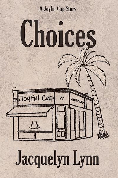 09 - Jacquelyn Lynn - Choices book cover
